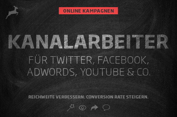 Online-Kampagnen: Kanalarbeiter für Twitter, Facebook, Adwords, Youtube & Co.