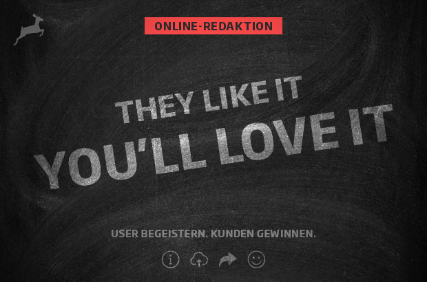 Online-Redaktion: They like it you'll love it